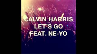 [INSTRUMENTAL] Calvin Harris - Let's Go Ft. Ne-Yo