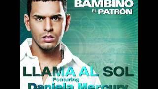 Tito El Bambino Ft Daniela Mercury - Llama al Sol (Official Remix)
