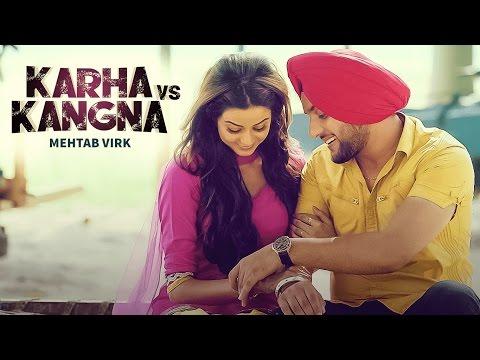 Karha Vs Kangana Lyrics - Mehtab Virk | Punjabi Song
