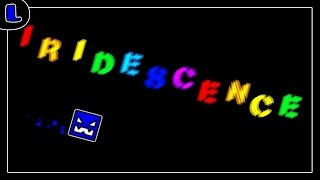 [2.0] Iridescence - by Beartic - Lazy Geometry Dash
