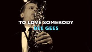 Barry Gibb Glastonbury tribute - TO LOVE SOMEBODY - Bee Gees  - cover (saxophone)