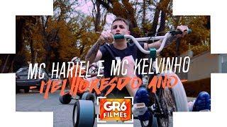 MC Hariel e MC Kelvinho - Melhores do Ano (GR6 Filmes) Djay W