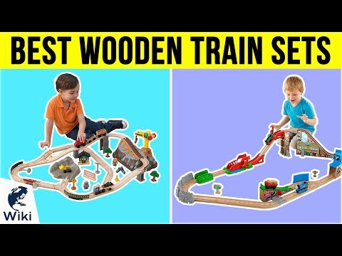 10 Best Wooden Train Sets 2019