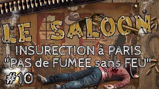 LE SALOON V.béta. INSURECTION à PARIS.