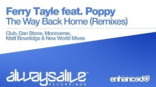 Ferry Tayle feat. Poppy - The Way Back Home (Matt Bowdidge Remix) [OUT NOW]