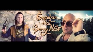 Escobar feat. Borsy Máté - Legyen a múlté! (EnaBeats Remix)