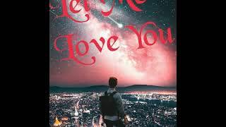 Let Me Love You(Marimba Remix)