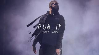"[FREE] Drake Type Beat - ""Run it""  (Prod. Young Ra)"