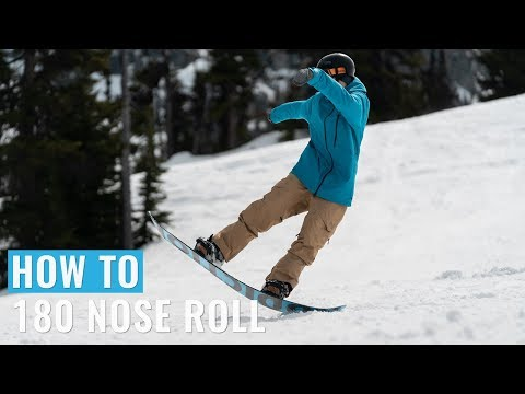 How To 180 Nose Roll On A Snowboard