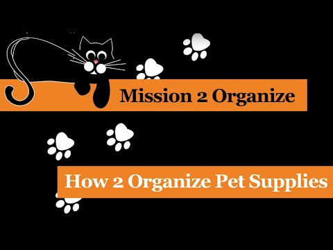 How 2 Organize Your Pet Supplies