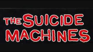 The Suicide Machines - It's The End Of The World As We Know It(And I Feel Fine)