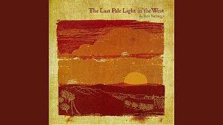 The Last Pale Light In the West