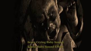 Scary Crying Baby Sound - Ghost Baby Sound Effect