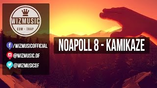 Noapoll 8 - Kamikaze