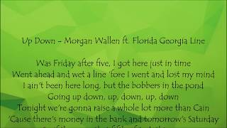 Up Down - Morgan Wallen ft. Florida Georgia Line Lyrics