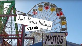 Santa Monica Nostalgia | VLOG