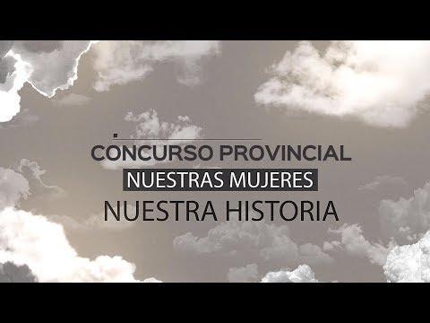 """Concurso Provincial """"Nuestras Mujeres - Nuestra Historia"""""""