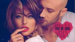 Delia feat. Mihai Bendeac - Doi in unu (Official 2013)