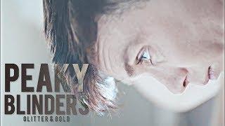 Peaky Blinders   Glitter & gold