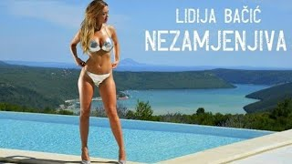 Lidija Bacic Lille -  NEZAMJENJIVA official new video 2016