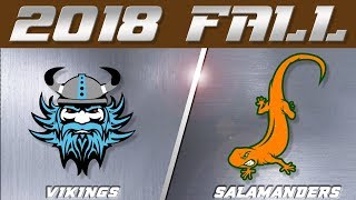 VIKINGS VS SALAMANDERS  | VAN NUYS | 2018 FALL | WEEK THREE