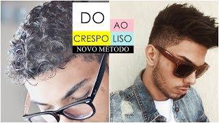 DO CRESPO AO LISO MASCULINO - ALISAMENTO CASEIRO NOVO MÉTODO