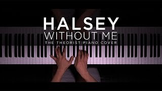 Halsey - Without Me | The Theorist Piano Cover