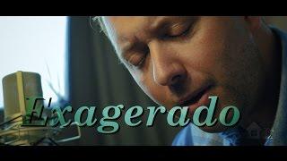 Exagerado de Cazuza - Tom (cover)