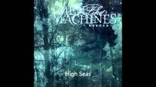 Men Like Machines - High Seas