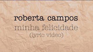 Roberta Campos - Minha Felicidade (Lyric Vídeo) (Tema da novela Sol Nascente)