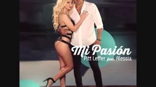 Pitt Leffer Feat  Alessia - Mi Pasion  (R3edit)