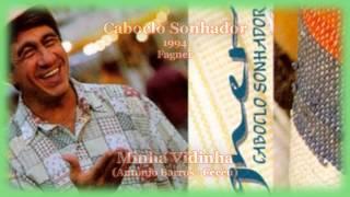 Fagner - Minha Vidinha - Caboclo Sonhador - 1994
