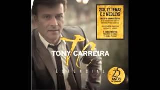 TONY CARREIRA  E Agora Tu Vais  Deixar Minha Vida NOVO SINGLE