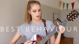 Best Behaviour - Louisa Johnson (cover by Ellen Blane)