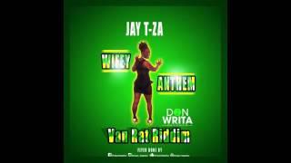 JAY T-ZA - WIFEY ANTHEM (CROP OVER 2017)