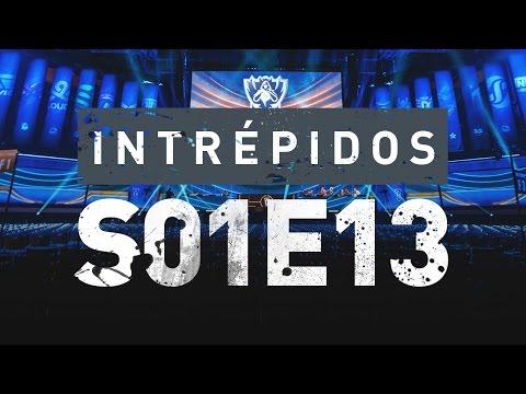 INTRÉPIDOS - Experiência | S01E13