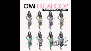 Omi - Hula Hoop Bubbling Mashup Remix by Nafthaly Ramona
