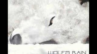 Wolf's Rain - Could You Bite the Hand?