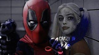 Harley Quinn & DeadPool || Crazy In Love