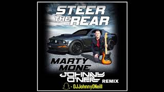 Marty Mone - Steer The Rear (Johnny O'Neill Remix)