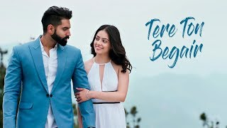 TERE TON BEGAIR - Parmish Verma (Full Song) | Rocky Mental | Latest Punjabi Song 2017 | Lokdhun