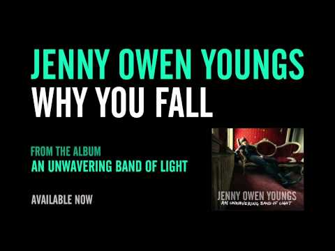jenny-owen-youngs-why-you-fall-official-album-version-jennyowenyoungs