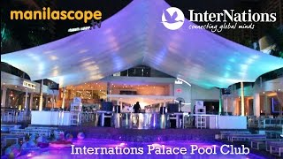 InterNations Pool Party,  March 27,2016 by Manilascope