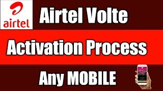 How To Activate Airtel Volte In Any Mobile   Airtel Volte Activation Process