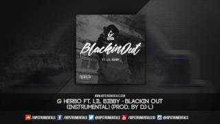 G Herbo & Lil Bibby - Blackin Out [Instrumental] (Prod. By @ThaKidDJL) + DL via @Hipstrumentals
