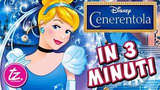 CENERENTOLA | Raccontato in 3 Minuti - Film Disney