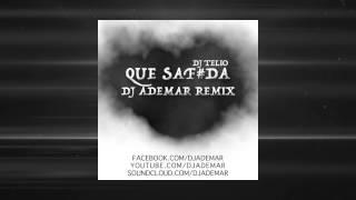 Dj Telio - Que Safoda (DJ ADEMAR REMIX)