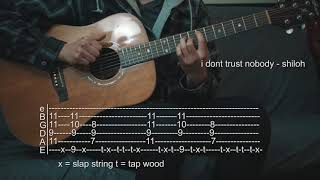 How To Play I Don't Trust Nobody - Shiloh - Guitar Tabs