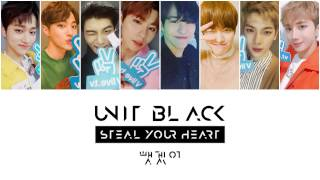 BOYS24 UNIT BLACK (유닛 블랙) - 뺏겠어 (Steal Your Heart) Color Coded Lyrics