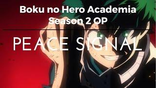 """Misezao - Peace Signal"" [Boku no Hero Academia Season 2 OP] (Cover Español TV Version)"